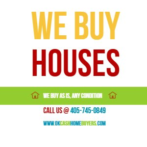 Sell your house fast -oklahoma- Ok-cash-home-buyer