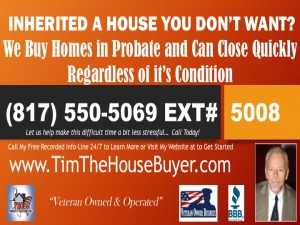Inherited a home you don't want, selling an inherited house, we buy homes in probate