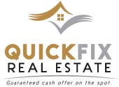 Quick Fix Real Estate LLC