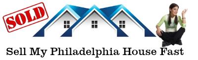 Sell My Philadelphia House Fast