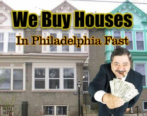 we buy houses in philadelphia fast