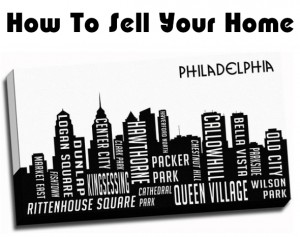 how to sell your home quickly in philadelphia