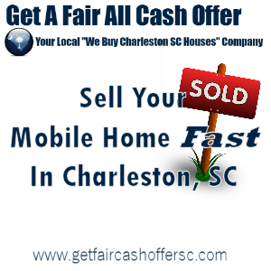 Sell My Mobile Home Fast In Charleston