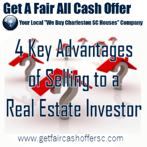 4 Advantages of Selling to an Investor Over Traditional Buyers In Charleston