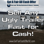 Help to Sell My Ugly Trailer Fast