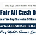 Who Buys Mobile Homes Near Me in Charleston