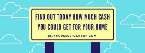 Sell My Home in Stockton