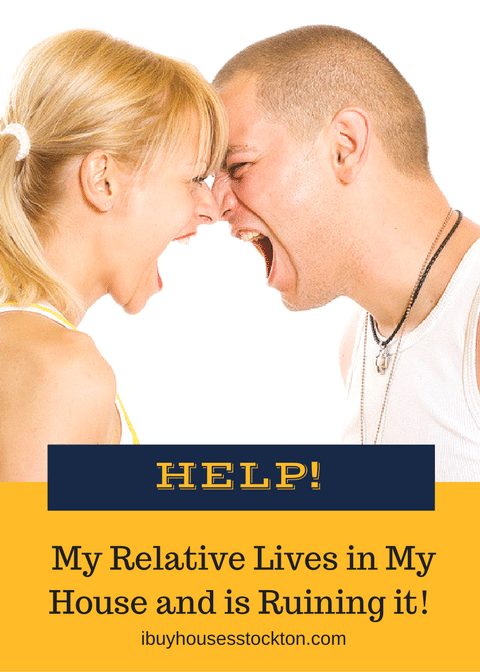 My Relatives Live in My House But I Want to Sell