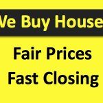 We Buy Houses Fast Closing