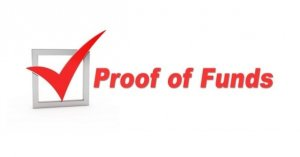 Request bank statement proof of funds.