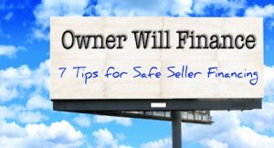 Seven Owner Financing Tips For Sellers