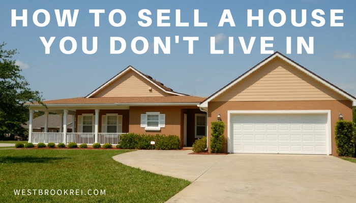 How Hard is it to Sell a House I Don't Live in?