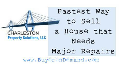 Sell a Charleston House Needing Major Repairs