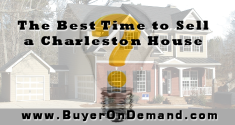 When is the best time to sell your charleston house for Best house buying websites