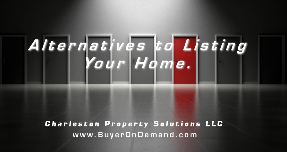 Alternatives to Listing Your Home in Charleston