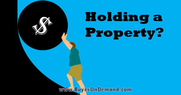 Holding A Property Cost