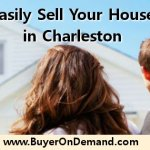 Easily Sell Your House in Charleston