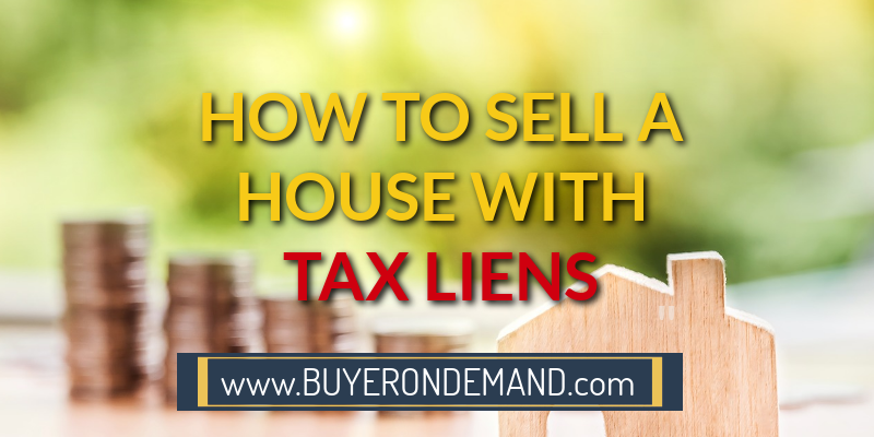 How To Sell Your Property With Tax Liens in Charleston