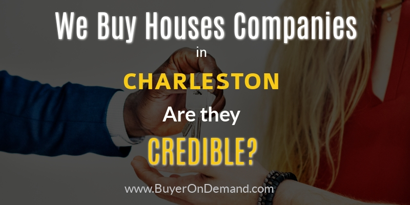 We Buy Houses in Charleston Companies
