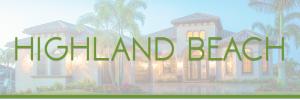 Sell My House Fast Highland Beach