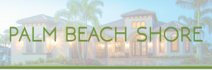 Sell My House Fast Palm Beach Shore