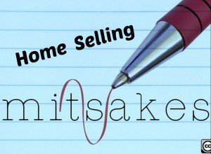 12 Mistakes Home Sellers Make